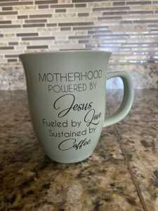 Coffee mug: Motherhood is powered by Jesus, fueled by Love, sustained by coffee